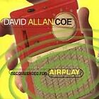 David Allan Coe - Recommended For Airplay (1999) - Used - Compact Disc