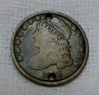 1825 CAPPED BUST DIME FULL LIBERTY HOLED 10c