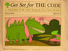 Get Set for the Code Book B Nancy Hall Explode the Code Primer