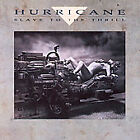 Hurricane - Slave To The Thrill (2008) - Used - Compact Disc