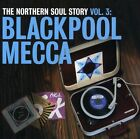 Northern Soul Story - Vol. 3-Blackpool Mecca [CD New]