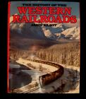 Vtg Book,Hardcover,The History of the Western Railroads,Trains,Locomotive,LGB,FS