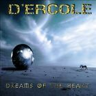 D'ERCOLE - DREAMS OF THE HEART NEW CD