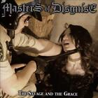 MASTERS OF DISGUISE - THE SAVAGE AND THE GRACE NEW CD