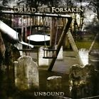 UNBOUND [DREAD THE FORSAKEN] NEW CD