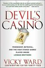 NEW The Devils Casino Friendship Betrayal and the High Stakes Games Played I