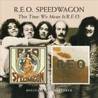 REO SPEEDWAGON - THIS TIME WE MEAN IT/REO NEW CD
