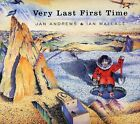 VERY LAST FIRST TIME IAN WALLACE JAN ANDREWS Hard Cover Five In A Row