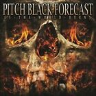 Pitch Black Forecast - As The World Burns [CD New]