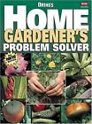Ortho's Home Gardener's Problem Solver by Ortho Books