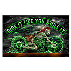 Ride It Like You Stole It Skeleton Motorcycle Biker Flag or Wall Banner 1062