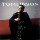 Only Trust Your Heart by Jim Tomlinson CD Jul 1999 Candid