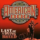 American Dog - Last Of A Dying Breed [CD New]
