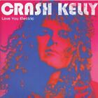 Love You Electric Crash Kelly Audio CD