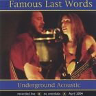 Famous Last Words - Underground Acoustic [New CD]