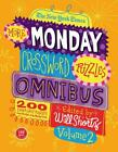 THE NEW YORK TIMES MORE MONDAY CROSSWORD PUZZLES OMNIBUS - SHORTZ, WILL (EDT) -