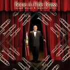Joseph Alessi & Imperial Brass - Bone-A-Fide Brass [CD New]