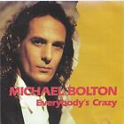 Michael Bolton - Everybody's Crazy CD