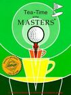 Tea Time at the Masters  A Collection of Recipes