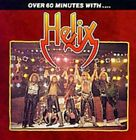 Helix - Over 60 Minutes With Helix [CD New]