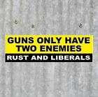 Funny RUST AND LIBERALS gun rights BUMPER STICKER 2nd Amendment NRA Tea Party
