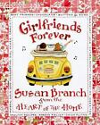 Girlfriends Forever by Susan Branch