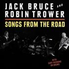 ROBIN TROWER/JACK BRUCE - SONGS FROM THE ROAD NEW CD