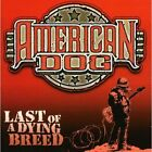 Last of a Dying Breed American Dog Audio CD