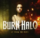 Burn Halo - Up From The Ashes [CD New]