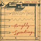 April Wine - Roughly Speaking [CD New]