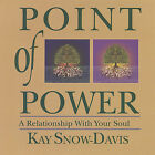 Kay Snow-Davis - Point of Power: Relationship with Your Soul [New CD]