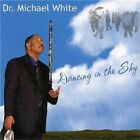 Dr. Michael White - Dancing In The Sky [CD New]
