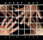 Buddy Guy - Skin Deep [New CD] Sony Regular