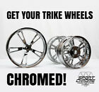 Get Your Tri Glide or Freewheeler Wheels Chrome Plated with a LIFETIME WARRANTY