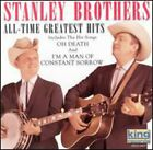 The Stanley Brothers - All Time Greatest Hits [New CD]
