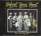 Defrost Your Heart Sun Country Volume 1 RARE Oop LIKE NEW CD