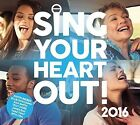 Sing Your Heart Out 2016 CD New