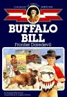 Buffalo Bill Frontier Daredevil Childhood of Famous Americans