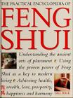The Practical Encyclopedia of Feng Shui by Gill Hale
