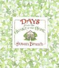 Days from the Heart of the Home by Susan Branch