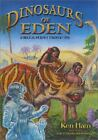 Dinosaurs of Eden Tracing the Mystery Through History