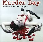 Murder Bay - Never Was An Angel [New CD]