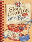 Slow Cooking All Year Round  More Than 225 of Our Favorite Recipes for the