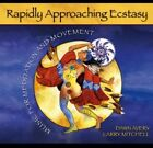Larry Mitchell, Dawn - Rapidly Approaching Ecstasy: Music for Meditation [New CD