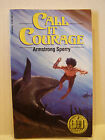 Call it Courage by Armstrong Sperry Sonlight 5th Grade Core F