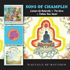 The Sons of Champlin Loosen Up Naturally The Sons Follow Your Heart New CD