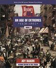 An Age of Extremes 1870 1917 Bk 8 by Joy Hakim