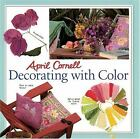 April Cornell Decorating with Color