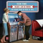 Teen Time Young Years Of Rock  Roll Vol 1 Love Me Forever CD New