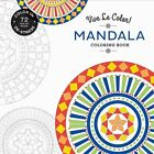 Vive Le Color Mandala Adult Coloring Book Color In De stress 72 Tear out Pages
